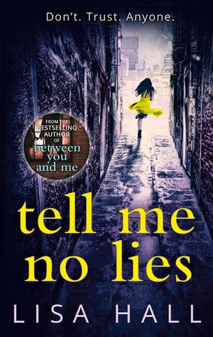 Tell Me No Lies book image