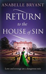 Return to the House of Sin (Bastards of London, Book 4)