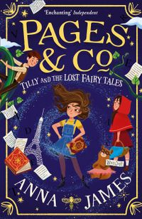 pages-and-co-tilly-and-the-lost-fairy-tales-pages-and-co-book-2