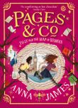 pages-and-co-tilly-and-the-map-of-stories-pages-and-co-book-3