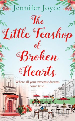 The Little Teashop of Broken Hearts book image
