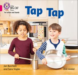 Collins Big Cat Phonics for Letters and Sounds – Tap Tap: Band 01A/Pink A