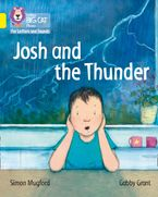 Collins Big Cat Phonics for Letters and Sounds – Josh and the Thunder: Band 3/Yellow Paperback  by Simon Mugford