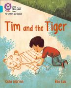 Collins Big Cat Phonics for Letters and Sounds – Tim and the Tiger: Band 7/Turquoise