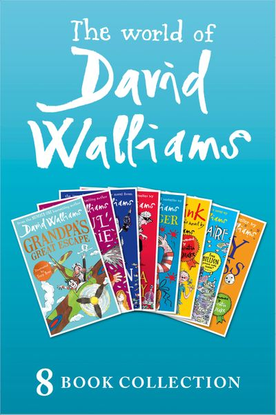 The World of David Walliams: 8 Book Collection (The Boy in the Dress, Mr Stink, Billionaire Boy, Gangsta Granny, Ratburger, Demon Dentist, Awful Auntie, Grandpa's Great Escape)