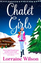 Chalet Girls Paperback  by Lorraine Wilson