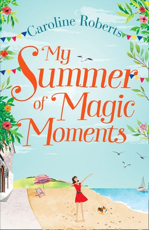 My Summer of Magic Moments book image