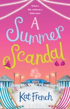a-summer-scandal-a-feel-good-summer-romance-guaranteed-to-make-you-laugh-out-loud