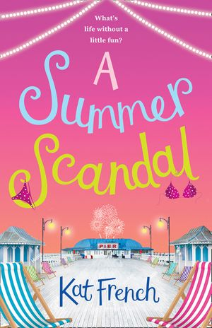 A Summer Scandal: A laugh-out-loud read perfect for summer 2018! book image