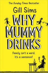 why-mummy-drinks