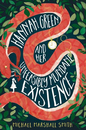 Cover image - Hannah Green and Her Unfeasibly Mundane Existence