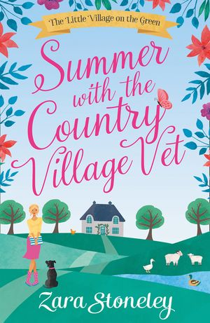 Summer with the Country Village Vet (The Little Village on the Green, Book 1) book image