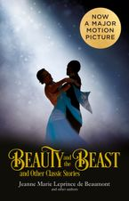 Beauty and the Beast and Other Classic Stories (Collins Classics) eBook  by Jeanne-Marie Leprince de Beaumont