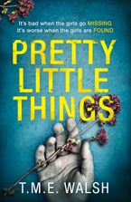 Pretty Little Things eBook DGO by T.M.E. Walsh