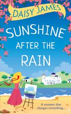 Sunshine After the Rain: a feel good, laugh-out-loud romance eBook DGO by Daisy James