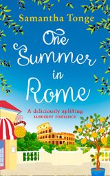 One Summer in Rome: a deliciously uplifting summer romance!