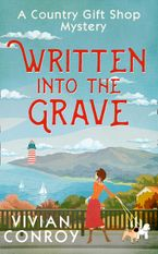 Written into the Grave (A Country Gift Shop Cozy Mystery series, Book 3) eBook DGO by Vivian Conroy