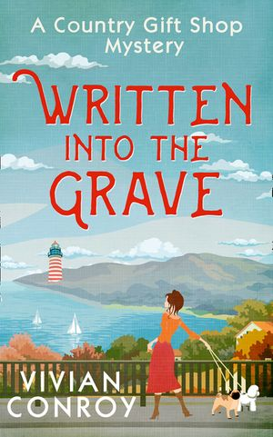 Written into the Grave (A Country Gift Shop Cozy Mystery series, Book 3) book image