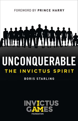 Unconquerable: The Invictus Spirit book image