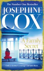 A Family Secret Paperback  by Josephine Cox