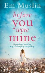 Before You Were Mine eBook DGO by Em Muslin
