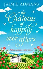The Chateau of Happily-Ever-Afters eBook DGO by Jaimie Admans