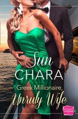 Greek Millionaire, Unruly Wife