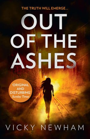 Out of the Ashes: A DI Maya Rahman novel book image