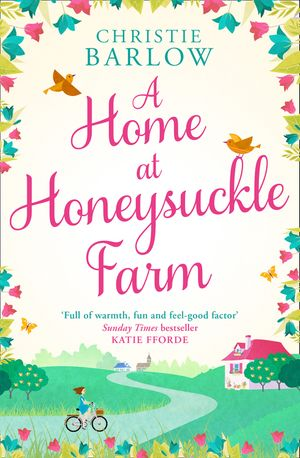 A Home at Honeysuckle Farm: A gorgeous and heartwarming summer read book image