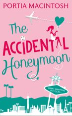 The Accidental Honeymoon eBook DGO by Portia MacIntosh