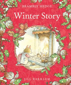 Winter Story (Brambly Hedge) book image