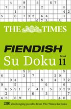 The Times Fiendish Su Doku Book 11: 200 challenging puzzles from The Times (The Times Su Doku) Paperback  by The Times Mind Games