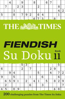 The Times Fiendish Su Doku Book 11: 200 challenging puzzles from The Times (The Times Su Doku)