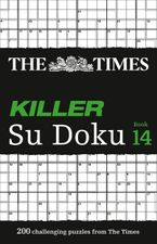 The Times Killer Su Doku Book 14: 200 challenging puzzles from The Times (The Times Su Doku) Paperback  by The Times Mind Games