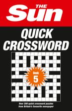The Sun Quick Crossword Book 5: 240 fun crosswords from Britain's favourite newspaper Paperback  by The Sun