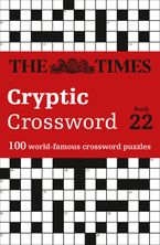 The Times Cryptic Crossword Book 22: 100 world-famous crossword puzzles Paperback  by The Times Mind Games