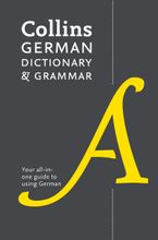 Collins German Dictionary and Grammar: Two books in one Paperback  by Collins Dictionaries
