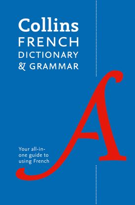 French Dictionary and Grammar: Two books in one