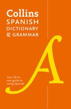 Collins Spanish Dictionary and Grammar: Two books in one Paperback  by Collins Dictionaries