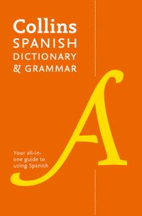 collins-spanish-dictionary-and-grammar-120000-translations-plus-grammar-tips