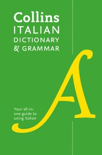 collins-italian-dictionary-and-grammar-120000-translations-plus-grammar-tips