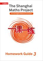 The Shanghai Maths Project Year 3 Homework Guide (Shanghai Maths)