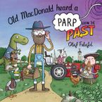 Old MacDonald Heard a Parp from the Past eBook  by Olaf Falafel