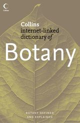 Botany (Collins Internet-Linked Dictionary of)