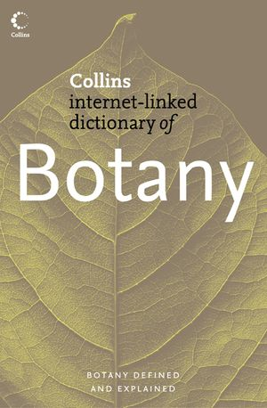 Botany (Collins Internet-Linked Dictionary of) book image