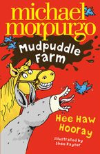 Hee-Haw Hooray! (Mudpuddle Farm) Paperback  by Michael Morpurgo