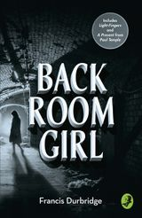 Back Room Girl: By the author of Paul Temple
