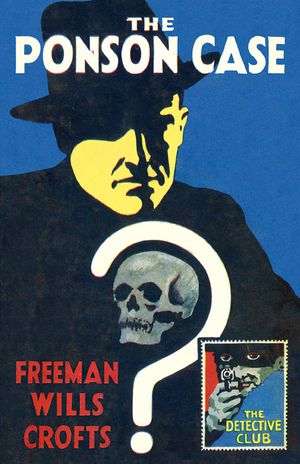 The Ponson Case (Detective Club Crime Classics) book image