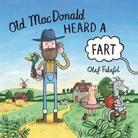 old-macdonald-heard-a-fart