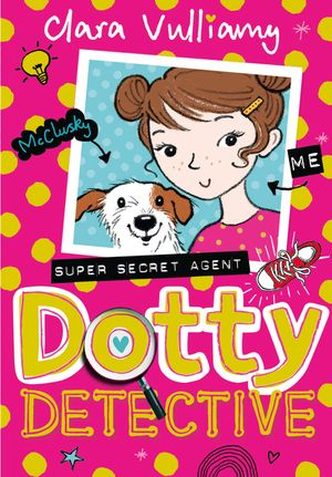 Dotty Detective (Dotty Detective, Book 1) book image